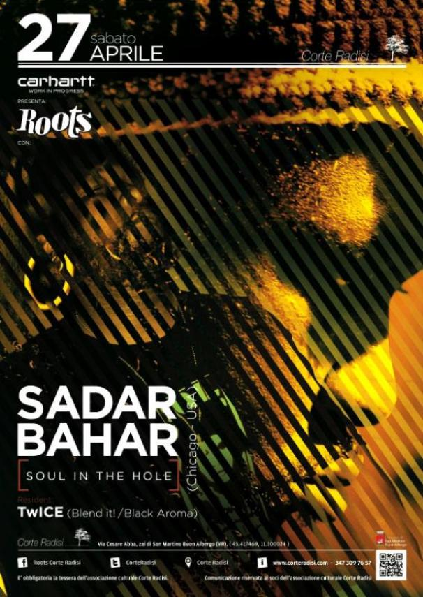 Sadar Bahar // Chicago - USA // Soul In The Hole // Roots Verona 27th April 2013