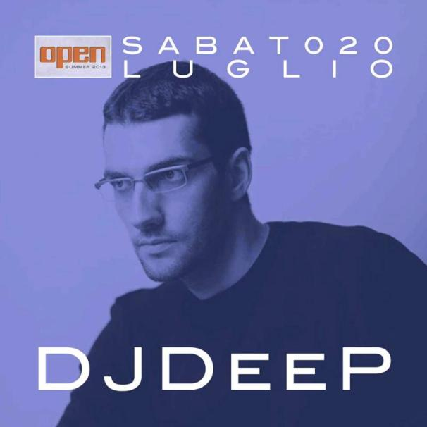 Dj Deep @ Open Brescia IT Saturday 20th July 2013
