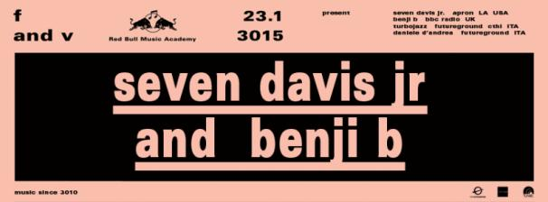 SEVEN DAVIS JR + BENJI B @ FUTUREGROUND at TUNNEL (Milan) - Friday 23th January 2015
