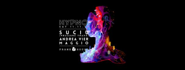 Hypno: Suciu - Frame House Club