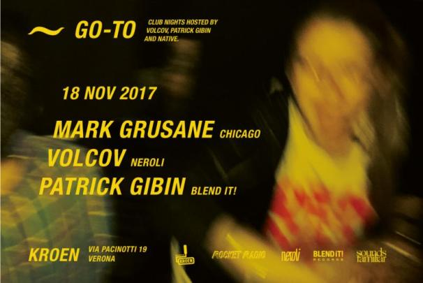 GO~TO • Mark Grusane - Volcov - Patrick Gibin