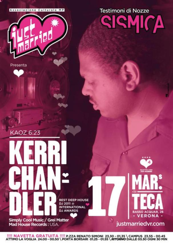 Kerri Chandler is down with us!