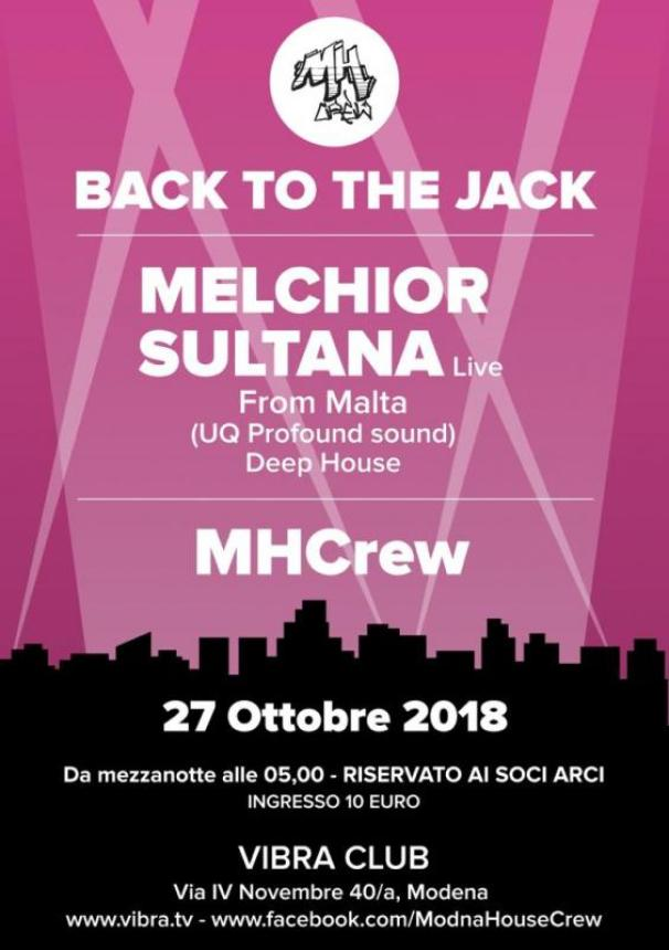 Back to the jack! Melchior Sultana live e MHC // Vibra