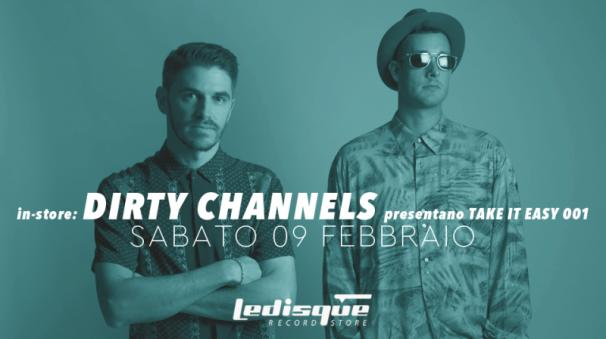 Le Disque In-Store: Dirty Channels