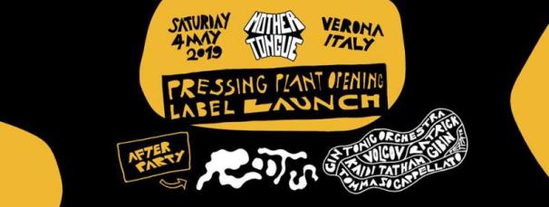 Mother Tongue Records Pressing Plant Opening Verona