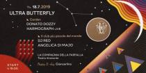 Ultra Butterfly: Donato Dozzy, Harmograph live, Dj Red, Angelica