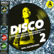 Disco 2 ( A Further Fine Selection Of Independent Disco, Modern Soul & Boogie 1976-80 ) ( Record A )