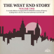 The West End Story Volume Two