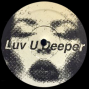 Luv U Deeper ( Anthony Naples Remix )