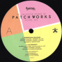 The Collected Sounds Of Patchworks Volume One