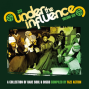 Under The Influence Volume Six