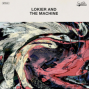 Lokier And The Machine