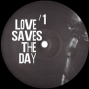 Love Saves The Day 1