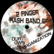 2 Finger Hash Band EP