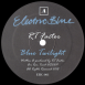 Blue Twilight / Electric Ride