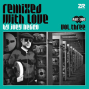 Remixed With Love by Joey Negro Vol.3 - Part Two