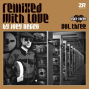 Remixed With Love by Joey Negro Vol.3 - Part Three