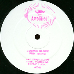 Cosmic Slope / Fun Thing