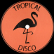 Tropical Disco Edits Volume Seven