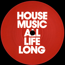 House Music All Life Long 4