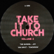 Take It To Church Volume 2