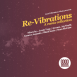 Re-Vibrations A Remix Collection