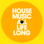 House Music All Life Long 5