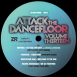 Attack The Dancefloor Volume Thirteen