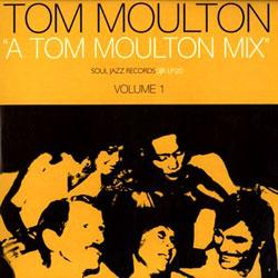 A Tom Moulton Mix Vol 1
