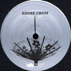 Tell Me (Instrumental) paroles par Andre Crom - …