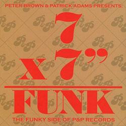 "7 X 7"" = Funk ( The Funky Side Of P&P Records )"
